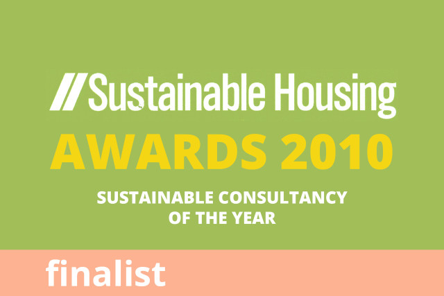 Sustainable Housing Awards, Sustainable Consultancy of the Year, Finalist 2011